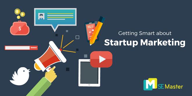 Tất tần tật về Marketing cho doanh nghiệp mới Start Up