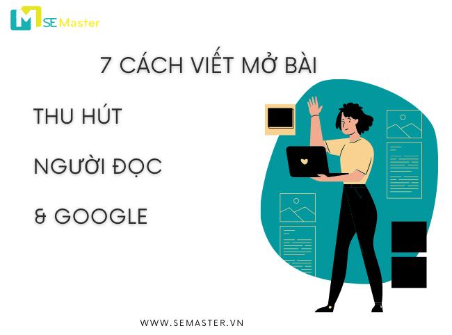7 cach viet mo bai thu hut nguoi doc va Google